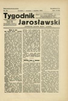Tygodnik Jarosławski : poświęcony sprawom miasta i powiatu. 1935, R. 32, nr 35 (wrzesień)