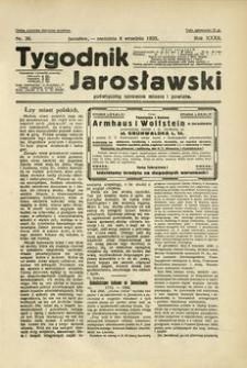 Tygodnik Jarosławski : poświęcony sprawom miasta i powiatu. 1935, R. 32, nr 36 (wrzesień)