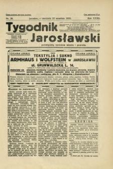 Tygodnik Jarosławski : poświęcony sprawom miasta i powiatu. 1935, R. 32, nr 38 (wrzesień)