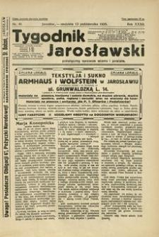 Tygodnik Jarosławski : poświęcony sprawom miasta i powiatu. 1935, R. 32, nr 41 (październik)