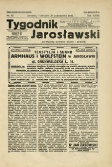 Tygodnik Jarosławski : poświęcony sprawom miasta i powiatu. 1935, R. 32, nr 42 (październik)