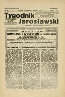 Tygodnik Jarosławski : poświęcony sprawom miasta i powiatu. 1935, R. 32, nr 44 (listopad)