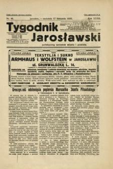Tygodnik Jarosławski : poświęcony sprawom miasta i powiatu. 1935, R. 32, nr 46 (listopad)