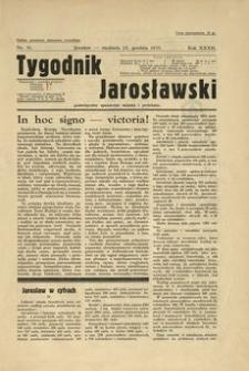 Tygodnik Jarosławski : poświęcony sprawom miasta i powiatu. 1935, R. 32, nr 51 (grudzień)
