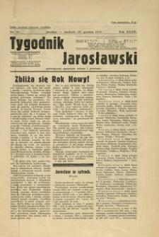 Tygodnik Jarosławski : poświęcony sprawom miasta i powiatu. 1935, R. 32, nr 52 (grudzień)