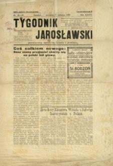 Tygodnik Jarosławski : poświęcony sprawom miasta i powiatu. 1939, R. 36, nr 34-35 (sierpień)