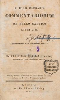 C. Iulii Caesaris commentariorum de bello Gallico libri VIII : grammatisch und historisch erklärt