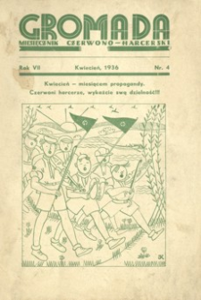 Gromada : miesięcznik czerwono - harcerski. 1936, R. 7, nr 4 (kwiecień)