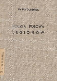 Poczta polowa legionów : szkic historyczny z ilustracjami