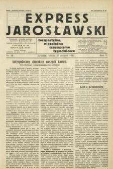 Express Jarosławski : bezpartyjne, niezależne czasopismo tygodniowe. 1932, R. 5, nr 35 (sierpień)