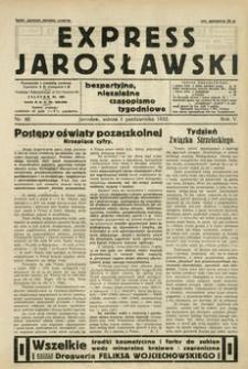 Express Jarosławski : bezpartyjne, niezależne czasopismo tygodniowe. 1932, R. 5, nr 40 (październik)