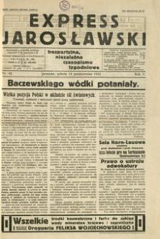 Express Jarosławski : bezpartyjne, niezależne czasopismo tygodniowe. 1932, R. 5, nr 42 (październik)