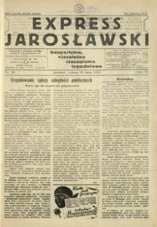 Express Jarosławski : bezpartyjne, niezależne czasopismo tygodniowe. 1933, R. 6, nr 30 (lipiec)