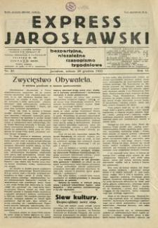 Express Jarosławski : bezpartyjne, niezależne czasopismo tygodniowe. 1933, R. 6, nr 52 (grudzień)