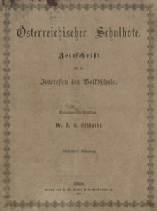 Oesterreichischer Schulbote : Zeitschrift für die Interessen der Volksschule. 1865, R. 15, nr 1-32, 34-36
