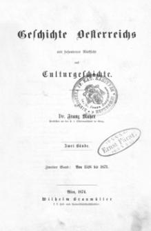 Geschichte Oesterreichs mit besonderer Rücksicht auf Culturgeschichte. Bd. 2, Von 1526 bis 1873