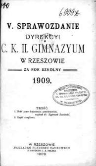 Sprawozdanie Dyrekcyi C. K. II Gimnazyum w Rzeszowie za rok szkolny 1909