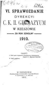 Sprawozdanie Dyrekcyi C. K. II Gimnazyum w Rzeszowie za rok szkolny 1910