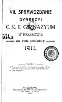 Sprawozdanie Dyrekcyi C. K. II Gimnazyum w Rzeszowie za rok szkolny 1911