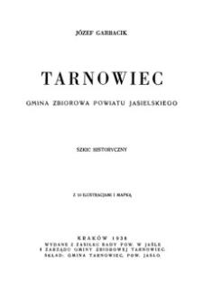Tarnowiec : gmina zbiorowa powiatu jasielskiego : szkic historyczny