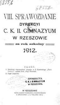 Sprawozdanie Dyrekcyi C. K. II Gimnazyum w Rzeszowie za rok szkolny 1912