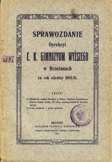 Sprawozdanie Dyrekcyi C. K. Gimnazyum Wyższego w Brzeżanach za rok szkolny 1910/11
