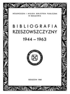 Bibliografia Rzeszowszczyzny : artykuły z czasopism. Za lata 1944-1963. Cz.2