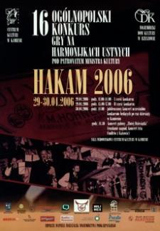 16. Ogólnopolski Konkurs Gry na Harmonijkach Ustnych : Hakam 2006 [Plakat]