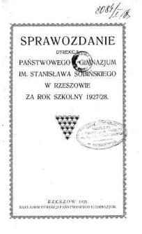 Sprawozdanie Dyrekcji Państwowego II Gimnazjum im. Stanisława Sobińskiego w Rzeszowie za rok szkolny 1927/28