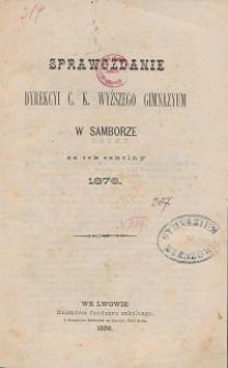 Sprawozdanie C. K. Wyższego Gimnazyum w Samborze za rok szkolny 1876
