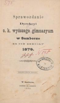 Sprawozdanie C. K. Wyższego Gimnazyum w Samborze za rok szkolny 1879