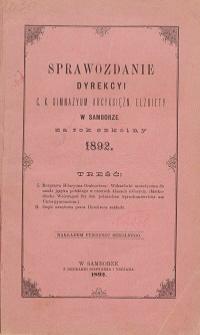 Sprawozdanie Dyrekcji C. K. Gimnazyum Arcyksiężniczki Elżbiety w Samborze za rok szkolny 1892