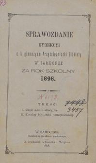 Sprawozdanie Dyrekcji C. K. Gimnazyum Arcyksiężniczki Elżbiety w Samborze za rok szkolny 1898