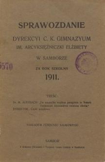 Sprawozdanie Dyrekcji C. K. Gimnazyum Arcyksiężniczki Elżbiety w Samborze za rok szkolny 1911