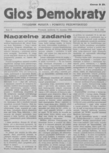 Głos Demokraty : tygodnik miasta i powiatu przemyskiego. 1945, R. 2, nr 1-7