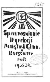 Sprawozdanie Dyrekcji II Państwowego Gimnazjum w Rzeszowie za rok 1933/34