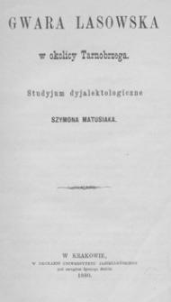 Gwara lasowska w okolicy Tarnobrzega : studyjum dyjalektologiczne