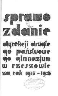 Sprawozdanie Dyrekcji II Państwowego Gimnazjum w Rzeszowie za rok 1935/36
