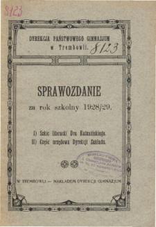Sprawozdanie Dyrekcji Państwowego Gimnazjum w Trembowli za rok szkolny 1928/29