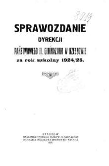 Sprawozdanie Dyrekcji Państwowego II Gimnazjum w Rzeszowie za rok szkolny 1924/25