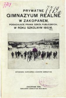 Sprawozdanie Prywatnego Gimnazyum Realnego posiadającego prawa szkoł publicznych w Zakopanem za rok szkolny 1915/16