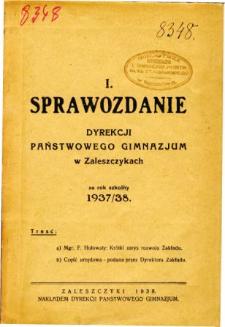 Sprawozdanie Dyrekcji Państwowego Gimnazjum w Zaleszczykach za rok szkolny 1937/38