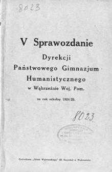 Sprawozdanie Dyrekcji Państwowego Gimnazjum Humanistycznego w Wąbrzeźnie za rok szkolny 1924/25