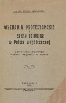 Wyznania protestanckie i sekty religijne w Polsce współczesnej : zarys stanu prawnego wyznań religijnych w Polsce
