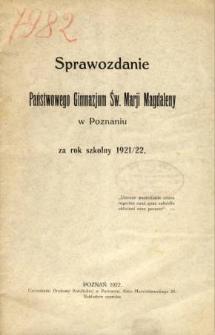 Sprawozdanie Państwowego Gimnazjum Św. Marji Magdaleny w Poznaniu za rok szkolny 1921/22