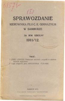 Sprawozdanie Kierownika Filii C. K. Gimnazyum w Samborze za rok szkolny 1911/12