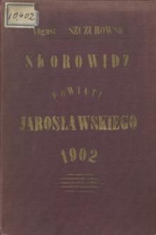 Skorowidz powiatu jarosławskiego na rok 1902