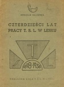 Czterdzieści lat pracy T. S. L. w Lesku