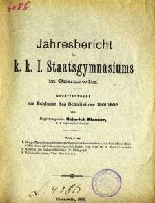 Jahresbericht des K. K. I. Staatsgymnasiums in Czernowitz am Shlusse des Schuljahres 1901/1902