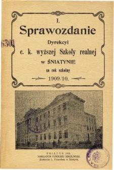 Sprawozdanie Dyrekcyi C. K. Wyższej Szkoły Realnej w Śniatynie za rok szkolny 1909/10